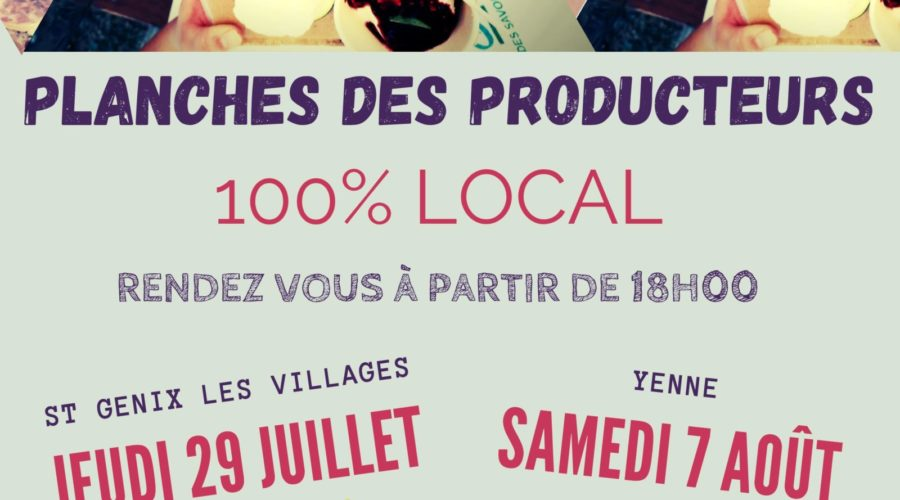Marchés nocturnes estivaux – 2021 -> C'est reparti pour la vente de planches des producteurs  100% made in Avant Pays Savoyard!
